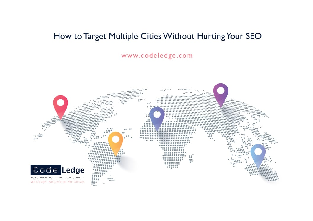 How-to-Target-Multiple-Cities-Without-Hurting-Your-SEO
