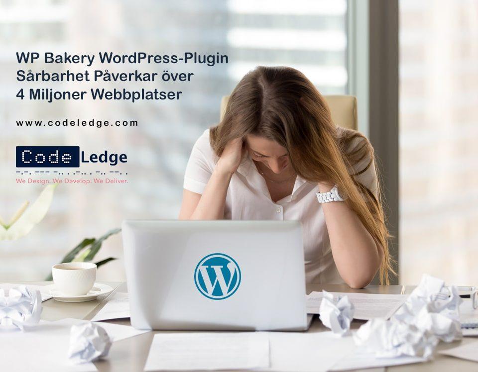 Sårbarhet i WP Bakery WordPress-Plugin Påverkar över 4 Miljoner Webbplatser