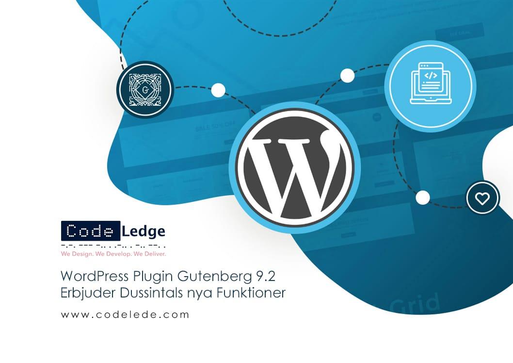 WordPress Plugin Gutenberg 9-2 erbjuder dussintals nya funktioner