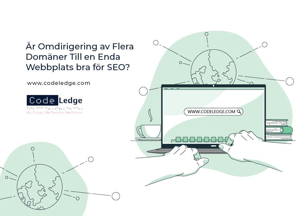 Är-Omdirigering-av-Flera-Domäner-till-en-Enda-Webbplats-bra-för-SEO
