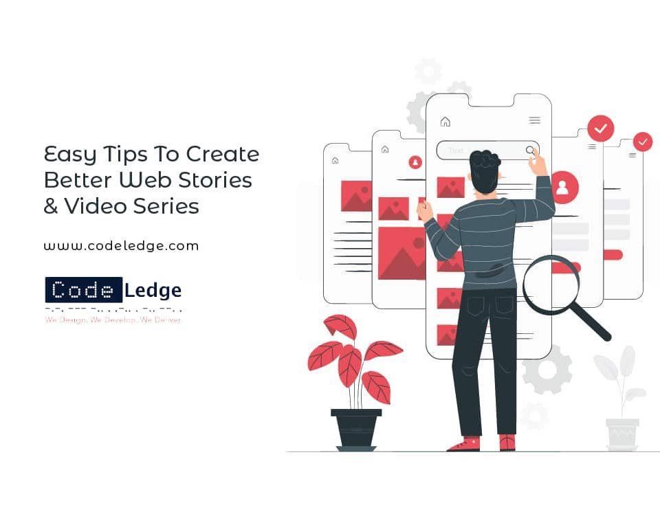 Easy-Tips-To-Create-Better-Web-Stories-&-Video-Series