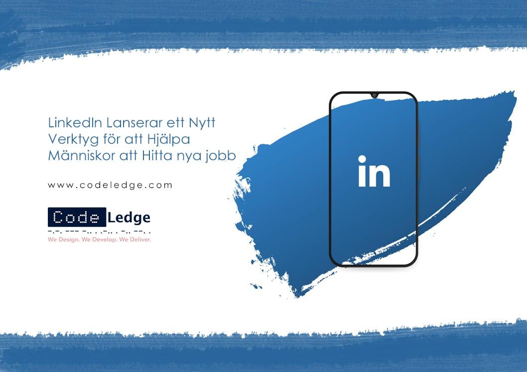 LinkedIn lanserar ett nytt verktyg för att hjälpa människor att hitta nya jobb
