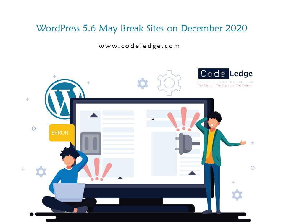 WordPress 5.6 May Break Sites on December 2020