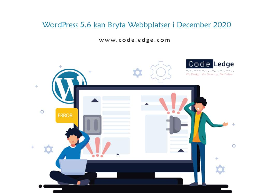 WordPress 5.6 kan Bryta Webbplatser i December 2020