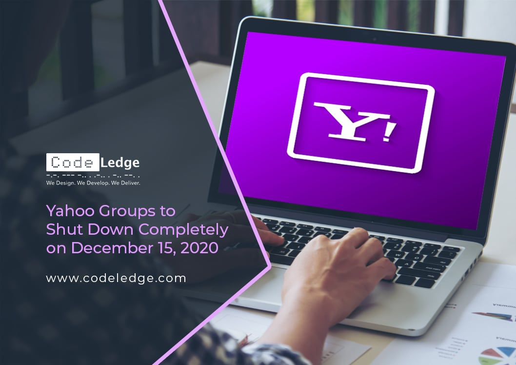 Yahoo Groups to Shut Down Completely on December 15-2020
