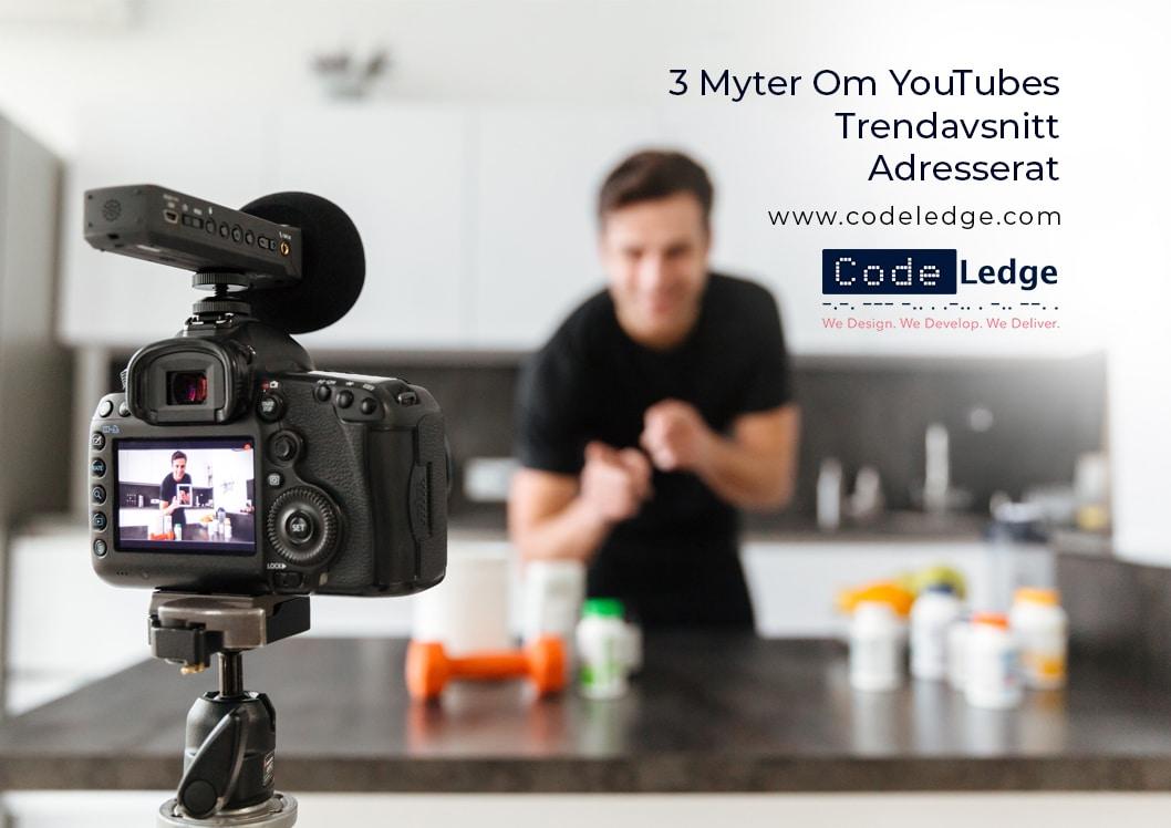 3 Myter Om YouTubes Trendavsnitt Adresserat