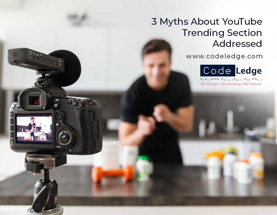 3 Myths About YouTube Trending section Addressed