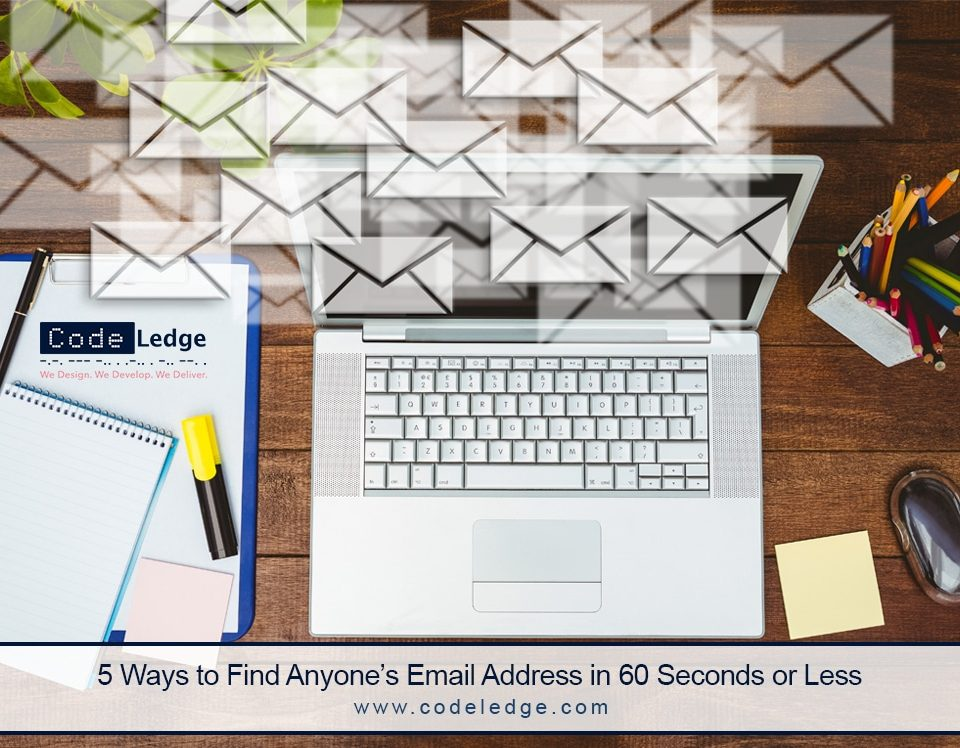 5 Ways to Find Anyones Email Address in 60 Seconds or Less