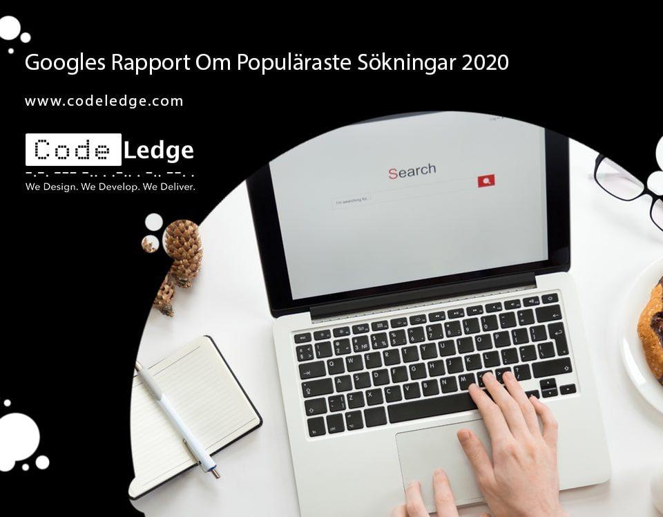 Googles Rapport Om Populäraste Sökningar 2020