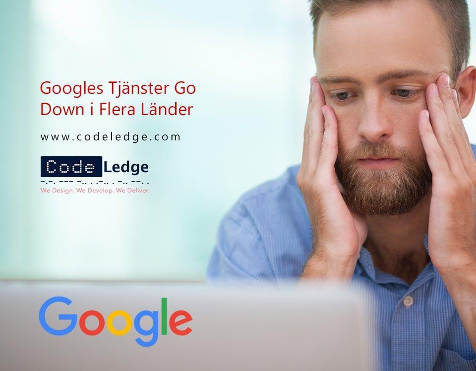 Googles Tjänster Go Down i Flera Länder