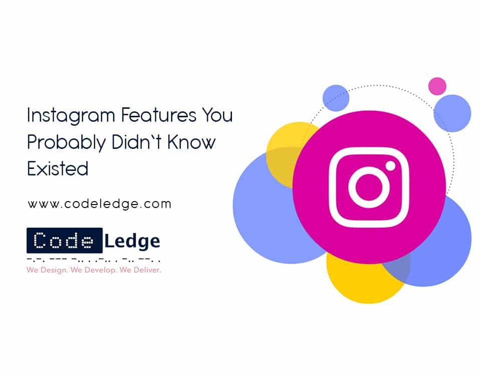 Instagram Features You Probably Didn't Know Existed