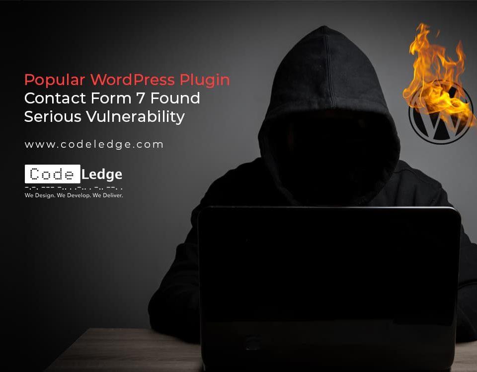 Popular WordPress Plugin Contact Form 7 Found Serious Vulnerability