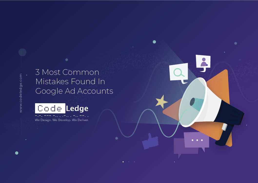 3-Most-Common-Mistakes-Found-In-Google-Ad-Accounts