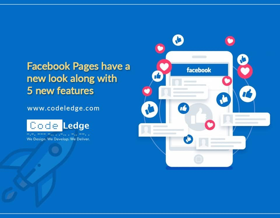Facebook Pages have a new look along with 5 new features
