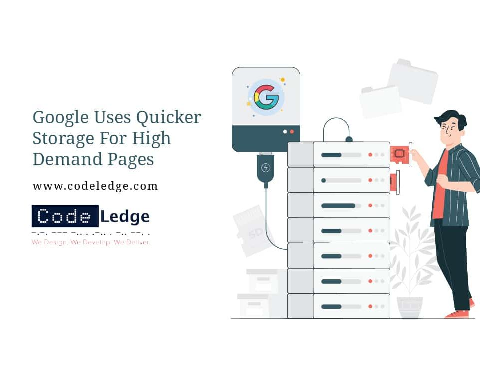 Google-Uses-Quicker-Storage-For-High-Demand-Pages