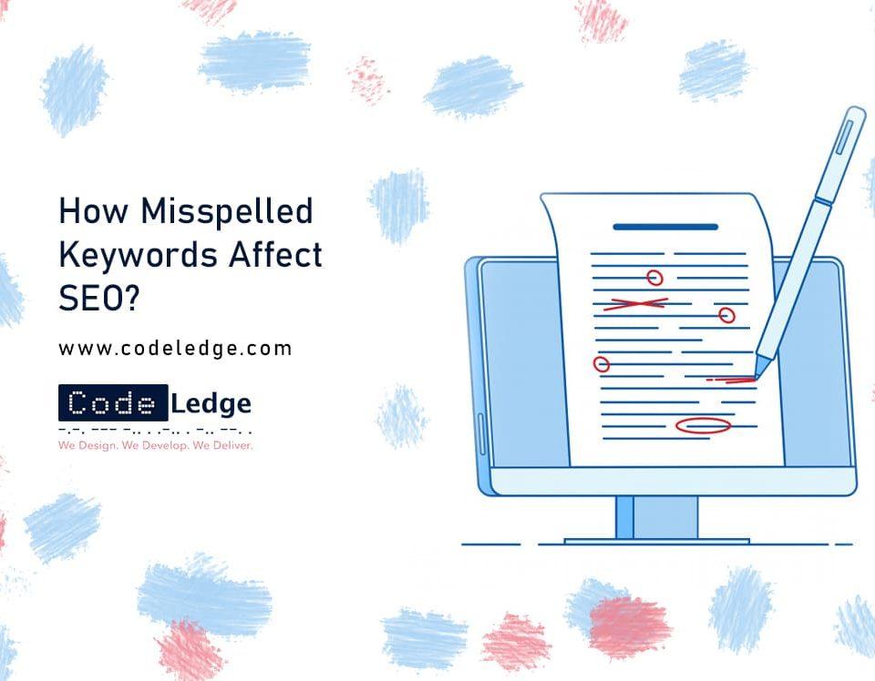 How Misspelled Keywords Affect SEO