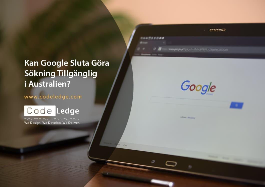 Kan Google sluta göra sökning tillgänglig i Australien