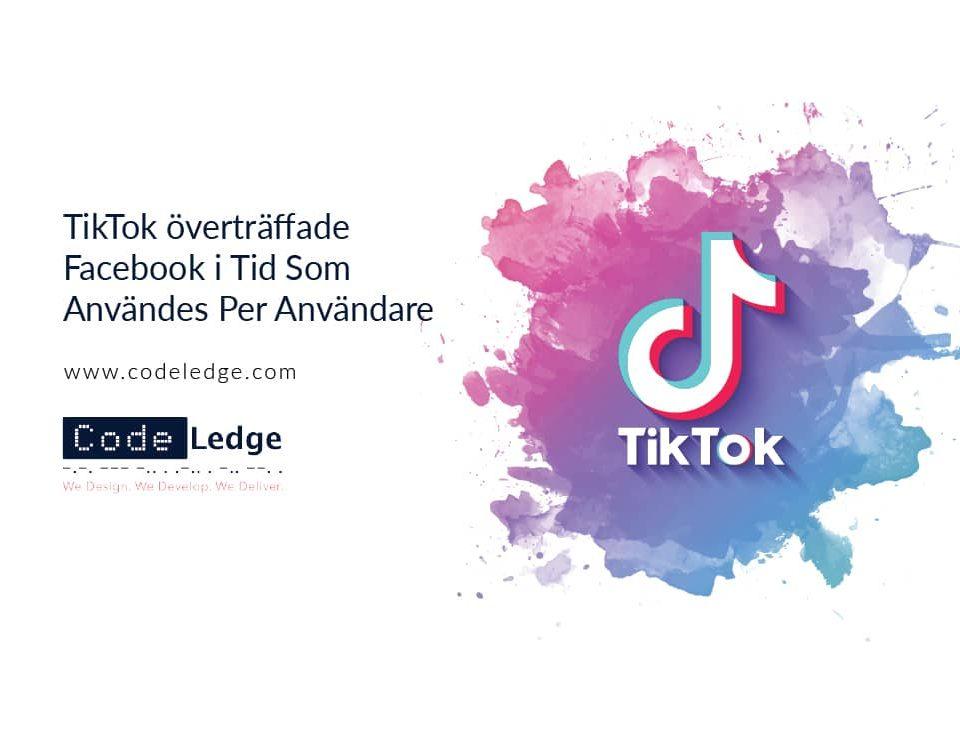 TikTok-överträffade-Facebook-i-Tid-Som-Användes-Per-Användare