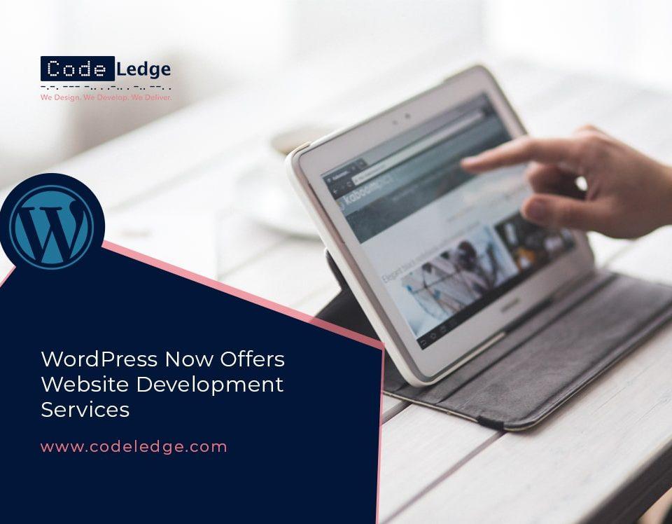WordPress Now Offers Website Development Services
