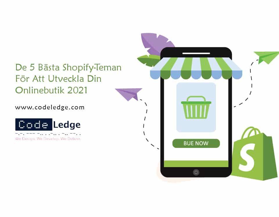 De-5-Bästa-Shopify-Teman-För-Att-Utveckla-Din-Onlinebutik-2021