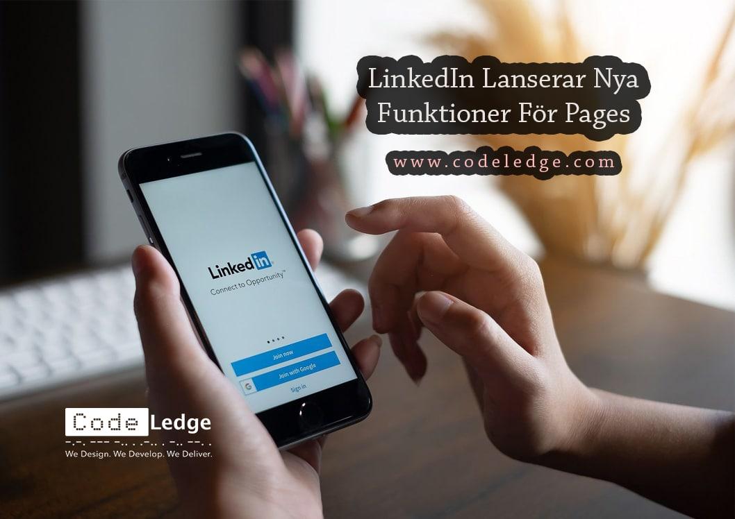 LinkedIn Lanserar Nya Funktioner För Pages