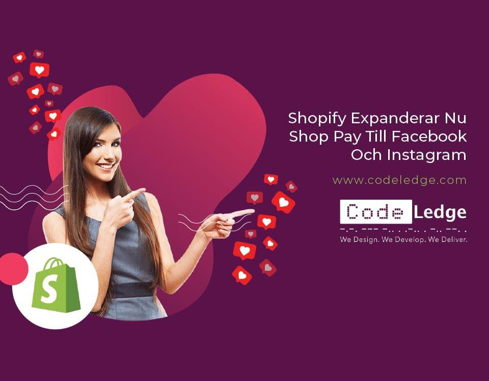 Shopify-Expanderar-Nu-Shop-Pay-Till-Facebook-Och-Instagram