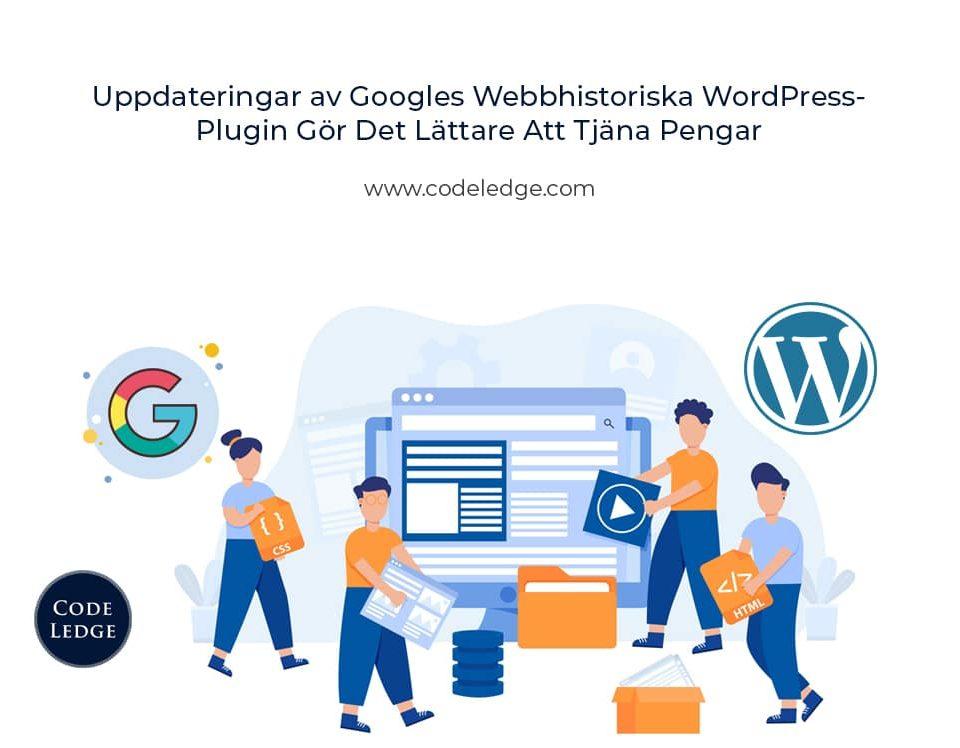 Uppdateringar av Googles webbhistoriska WordPress-plugin gör det lättare att tjäna pengar