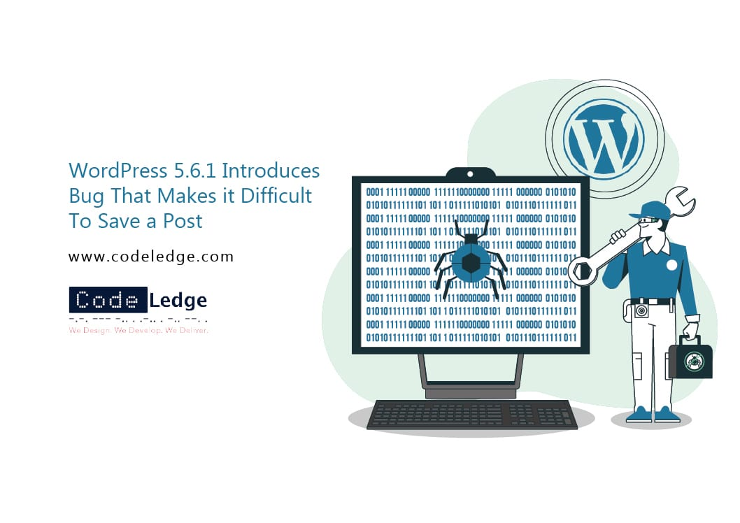 WordPress-5-6-1-Introduces-a-Bug-That-Makes-it-Difficult-to-Save-a-Post