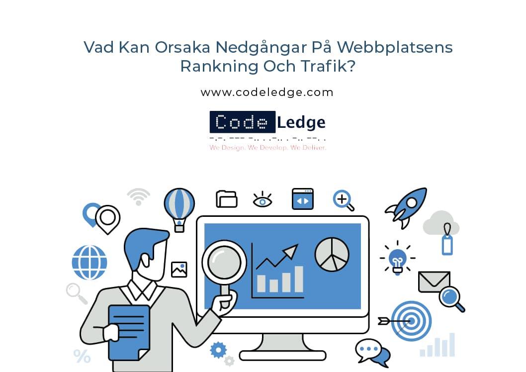 Vad-Kan-Orsaka-Nedgångar-På-Webbplatsens-Rankning-Och-Trafik